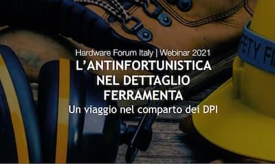 HARDWARE FORUM ITALY – IL CALENDARIO DEI WEBINAR 2021 PER IL DETTAGLIO FERRAMENTA